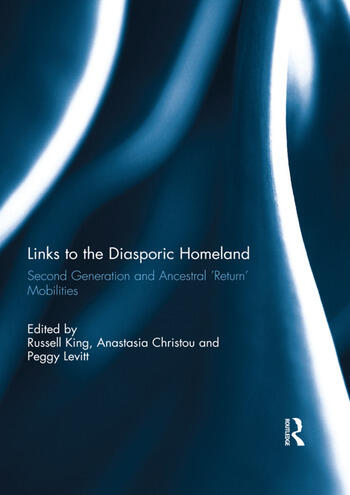 Links to the Diasporic Homeland Second Generation and Ancestral 'Return' Mobilities book cover