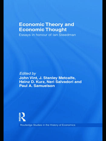 Economic Theory and Economic Thought Essays in honour of Ian Steedman book cover