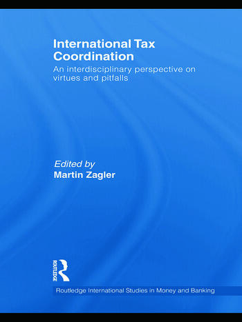 International Tax Coordination An Interdisciplinary Perspective on Virtues and Pitfalls book cover