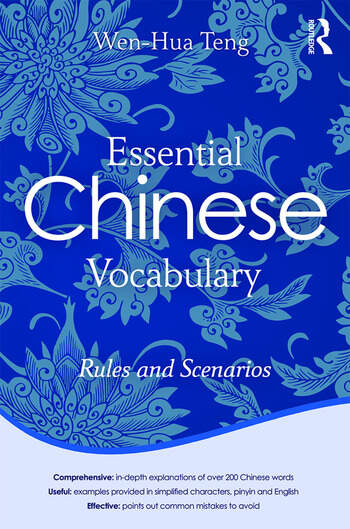 Essential Chinese Vocabulary: Rules and Scenarios book cover