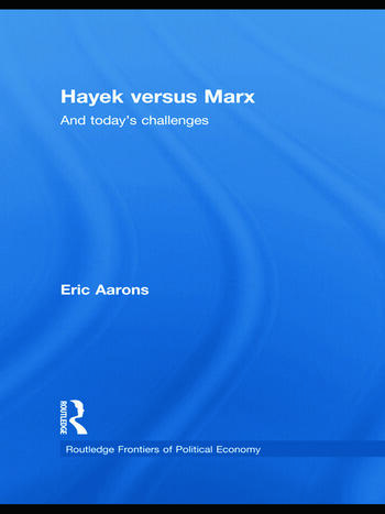 Hayek Versus Marx And today's challenges book cover