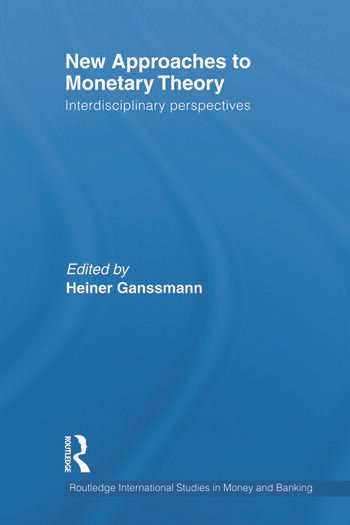 New Approaches to Monetary Theory Interdisciplinary Perspectives book cover