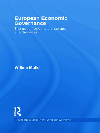 European Economic Governance The quest for consistency and effectiveness book cover