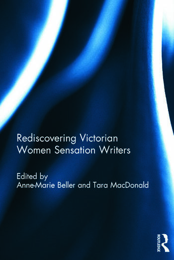Rediscovering Victorian Women Sensation Writers book cover