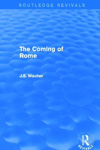 The Coming of Rome (Routledge Revivals) book cover