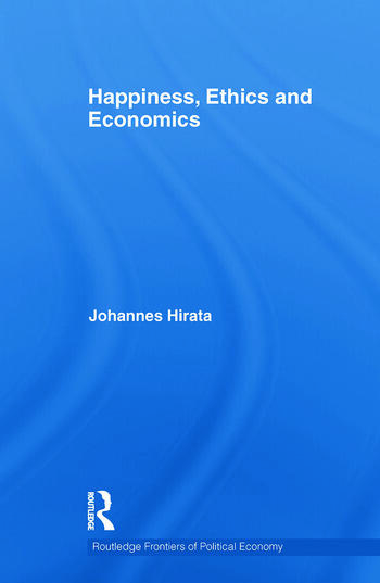 Happiness, Ethics and Economics book cover