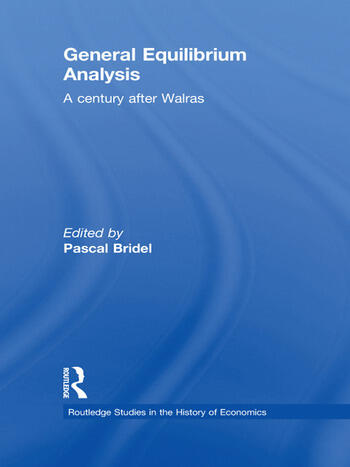General Equilibrium Analysis A Century after Walras book cover