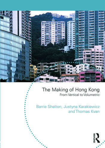 The Making of Hong Kong From Vertical to Volumetric book cover