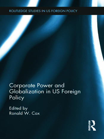 Corporate Power and Globalization in US Foreign Policy book cover