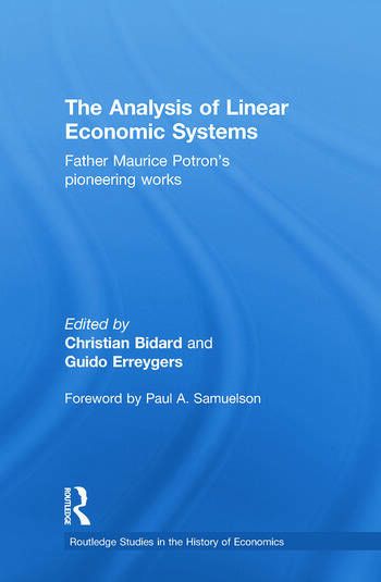 The Analysis of Linear Economic Systems Father Maurice Potron's Pioneering Works book cover