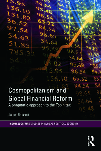 Cosmopolitanism and Global Financial Reform A Pragmatic Approach to the Tobin Tax book cover