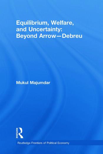 Equilibrium, Welfare and Uncertainty: Beyond Arrow-Debreu book cover