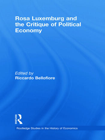 Rosa Luxemburg and the Critique of Political Economy book cover
