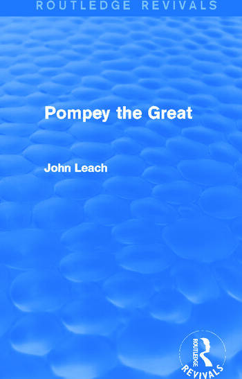Pompey the Great (Routledge Revivals) book cover