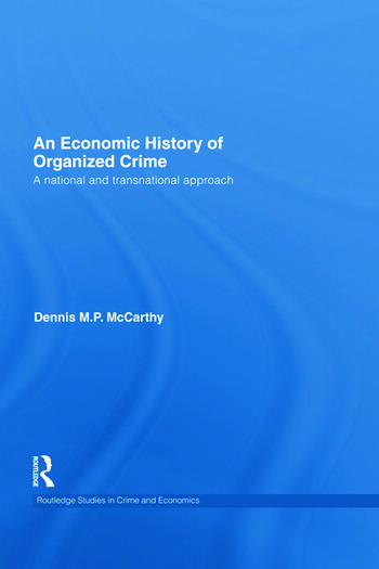 An Economic History of Organized Crime A National and Transnational Approach book cover