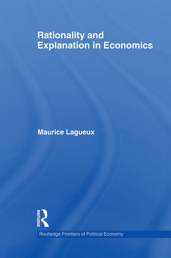 Rationality and Explanation in Economics book cover