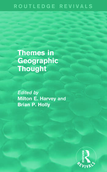 Themes in Geographic Thought (Routledge Revivals) book cover