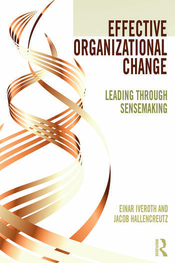 Effective Organizational Change Leading Through Sensemaking book cover