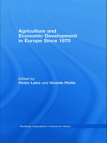 Agriculture and Economic Development in Europe Since 1870 book cover