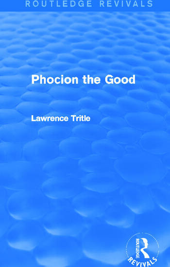 Phocion the Good (Routledge Revivals) book cover