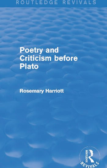Poetry and Criticism before Plato (Routledge Revivals) book cover