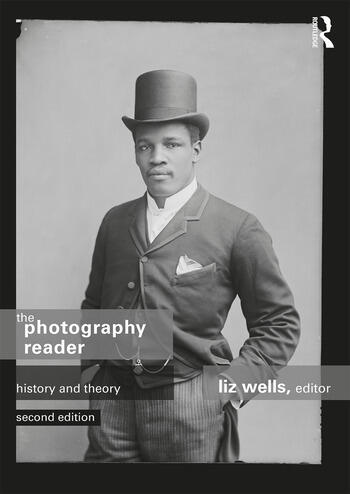 The Photography Reader History and Theory book cover