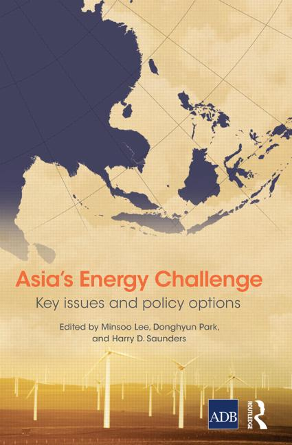 Asia's Energy Challenge Key Issues and Policy Options book cover