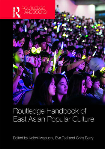 Routledge Handbook of East Asian Popular Culture book cover