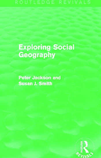 Exploring Social Geography (Routledge Revivals) book cover