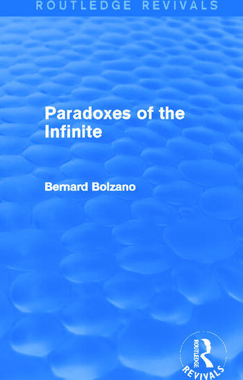 Paradoxes of the Infinite (Routledge Revivals) book cover