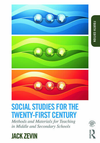 Social Studies for the Twenty-First Century Methods and Materials for Teaching in Middle and Secondary Schools book cover