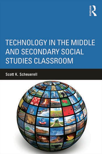 Technology in the Middle and Secondary Social Studies Classroom book cover