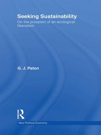 Seeking Sustainability On the prospect of an ecological liberalism book cover