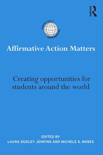 Affirmative Action Matters Creating opportunities for students around the world book cover