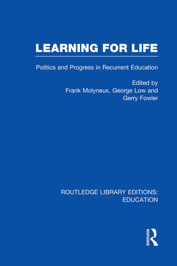 Learning for Life Politics and Progress in Recurrent Education book cover