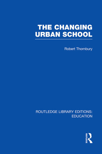 The Changing Urban School book cover