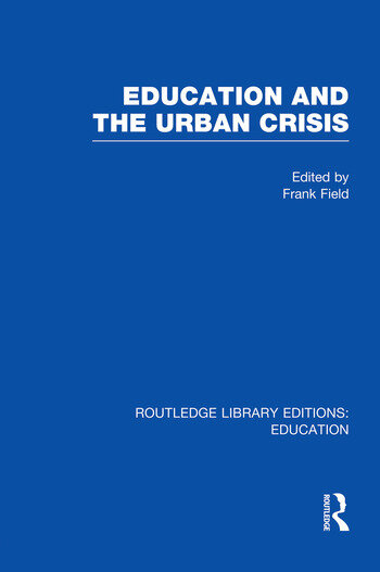 Education and the Urban Crisis book cover