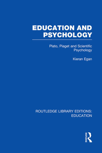 Education and Psychology Plato, Piaget and Scientific Psychology book cover