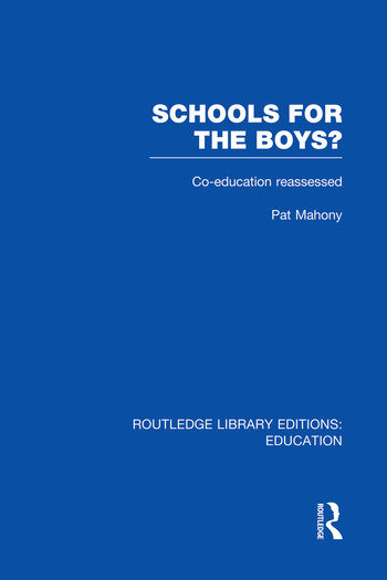 Schools for the Boys? Co-education reassessed book cover