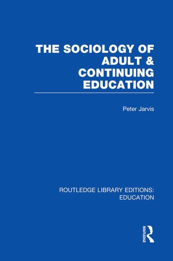 The Sociology of Adult & Continuing Education book cover