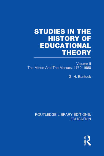 Studies in the History of Educational Theory Vol 2 The Minds and the Masses, 1760-1980 book cover