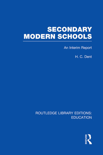 Secondary Modern Schools An Interim Report book cover