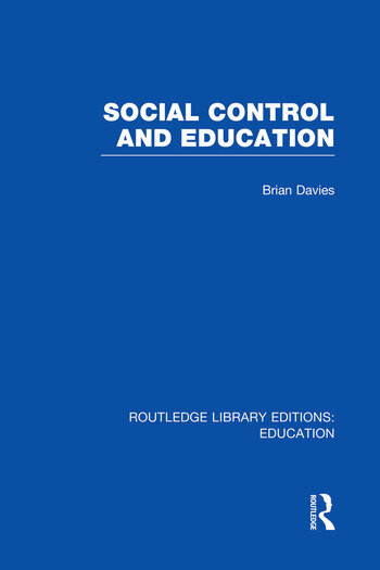 Social Control and Education (RLE Edu L) book cover