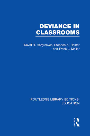 Deviance in Classrooms (RLE Edu M) book cover