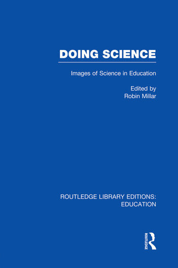Doing Science (RLE Edu O) Images of Science in Science Education book cover