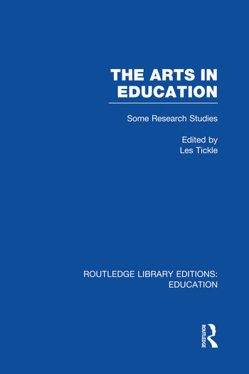 The Arts in Education Some Research Studies book cover