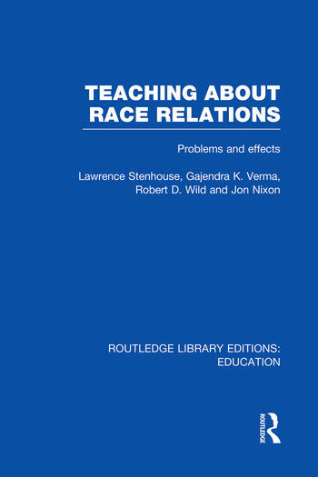 Teaching About Race Relations (RLE Edu J) Problems and Effects book cover