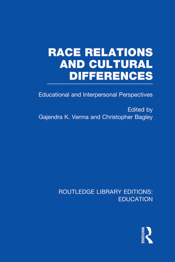 Race Relations and Cultural Differences Educational and Interpersonal Perspectives book cover