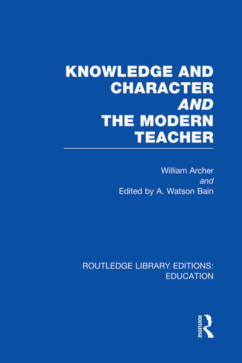 Knowledge and Character bound with The Modern Teacher(RLE Edu K) book cover