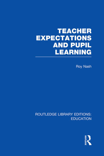 Teacher Expectations and Pupil Learning (RLE Edu N) book cover